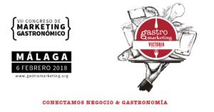 Por qué tienes que ir a GASTROMARKETING 2018 en Málaga